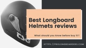 Best Longboard Helmets reviews